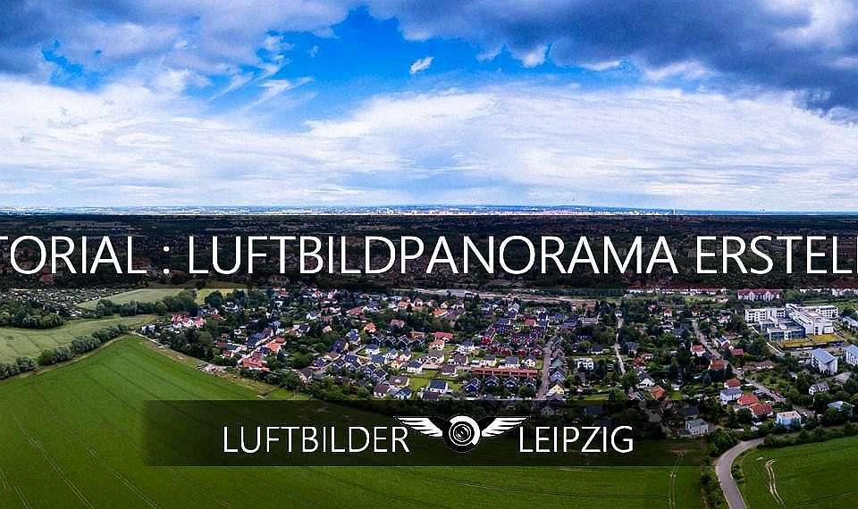 Luftbildpanorama erstellen – Tutorial